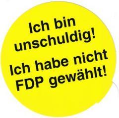 """Zum Aufkleber """"Ich bin unschuldig! Ich habe nicht FDP gewählt!"""" für 1,00 € gehen."""