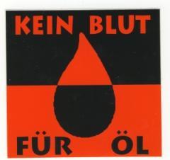 """Zum Aufkleber """"Kein Blut für Öl"""" für 1,00 € gehen."""