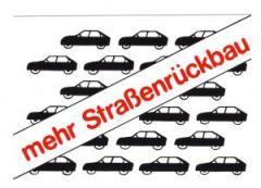 """Zum Aufkleber """"Mehr Straßenrückbau"""" für 1,00 € gehen."""