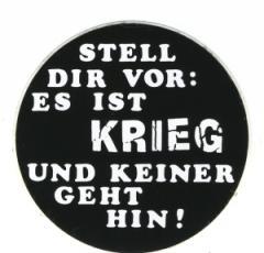 """Zum Aufkleber """"Stell Dir vor: Es ist Krieg"""" für 1,00 € gehen."""