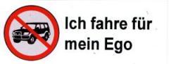 """Zum Aufkleber """"SUV stoppen - ich fahre für mein Ego"""" für 0,20 € gehen."""