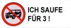 """Zum Aufkleber """"SUV stoppen - Ich saufe für 3 !"""" für 0,20 € gehen."""