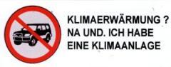 """Zum Aufkleber """"SUV stoppen - Klimaerwärmung ? Na und, ich habe eine Klimaanlage"""" für 0,20 € gehen."""