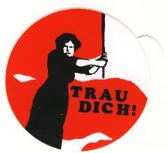 """Zum Aufkleber """"Trau Dich!"""" für 1,00 € gehen."""