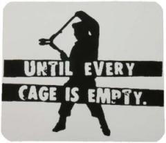 """Zum Aufkleber """"Until every cage is empty"""" für 0,97 € gehen."""
