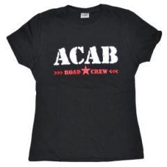 """Zum tailliertes T-Shirt """"ACAB Roadcrew"""" für 12,00 € gehen."""