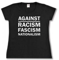 """Zum tailliertes T-Shirt """"Against Racism, Fascism, Nationalism"""" für 13,65 € gehen."""