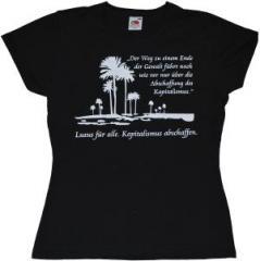"""Zum tailliertes T-Shirt """"Der Weg zu einem Ende der Gewalt führt nach wie vor nur über die Abschaffung des Kapitalismus."""" für 11,70 € gehen."""
