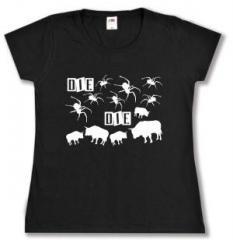 """Zum tailliertes T-Shirt """"Die spinnen die Bullen"""" für 14,00 € gehen."""