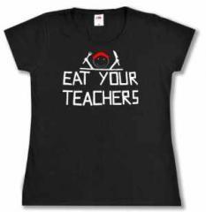 """Zum tailliertes T-Shirt """"Eat your teachers"""" für 15,60 € gehen."""