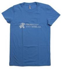 """Zum tailliertes T-Shirt """"Freundschaft statt Vaterland"""" für 19,50 € gehen."""