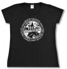 """Zum tailliertes T-Shirt """"Fuck Globalism"""" für 14,00 € gehen."""