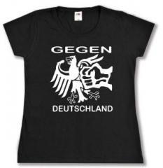 """Zum tailliertes T-Shirt """"Gegen Deutschland"""" für 13,65 € gehen."""