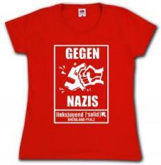 """Zum tailliertes T-Shirt """"Gegen Nazis - linksjugend [´solid] Rheinland-Pfalz"""" für 16,00 € gehen."""