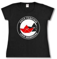"""Zum tailliertes T-Shirt """"Hate Fascism - Love Seebrücke"""" für 14,00 € gehen."""