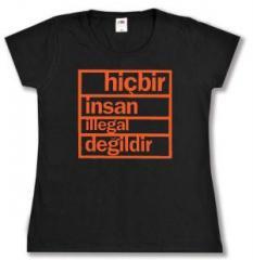 """Zum tailliertes T-Shirt """"hicbir insan illegal degildir"""" für 14,00 € gehen."""