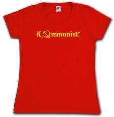 """Zum tailliertes T-Shirt """"Kommunist!"""" für 14,00 € gehen."""