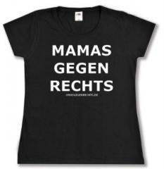 """Zum tailliertes T-Shirt """"Mamas gegen Rechts"""" für 13,65 € gehen."""
