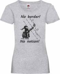 """Zum tailliertes T-Shirt """"No Border! No Nation! (w)"""" für 14,62 € gehen."""
