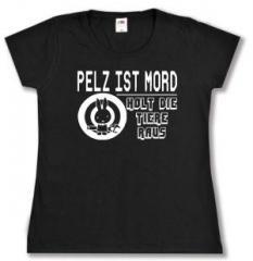 """Zum tailliertes T-Shirt """"Pelz ist Mord"""" für 14,00 € gehen."""