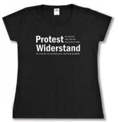 """Zum tailliertes T-Shirt """"Protest ist, wenn ich sage, das und das passt mir nicht. Widerstand ist, wenn das, was mir nicht passt, nicht mehr geschieht."""" für 14,00 € gehen."""