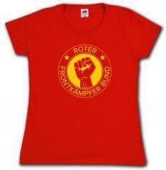 """Zum Girlie-Shirt """"Roter Frontkämpfer Bund"""" für 13,00 € gehen."""