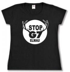 """Zum tailliertes T-Shirt """"Stop G7 Elmau"""" für 13,65 € gehen."""