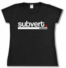 """Zum Girlie-Shirt """"Subvert Collective"""" für 16,00 € gehen."""