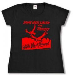 """Zum tailliertes T-Shirt """"Zahme Vögel singen von Freiheit. Wilde Vögel fliegen! (rot)"""" für 13,65 € gehen."""