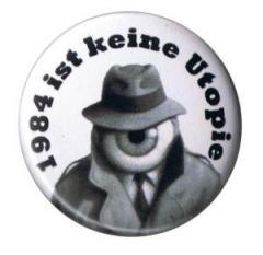 """Zum 25mm Button """"1984 ist keine Utopie"""" für 0,80 € gehen."""