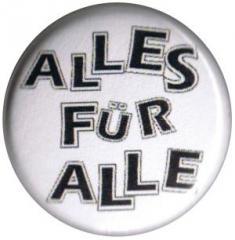 """Zum 25mm Button """"Alles für Alle"""" für 0,80 € gehen."""