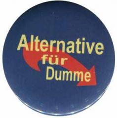 """Zum 25mm Button """"Alternative für Dumme"""" für 0,80 € gehen."""