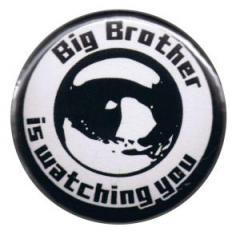 """Zum 25mm Button """"Big Brother is watching you"""" für 0,80 € gehen."""