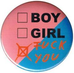 """Zum 25mm Button """"boy girl fuck you"""" für 0,80 € gehen."""