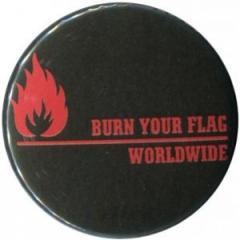 """Zum 25mm Button """"Burn your flag - worldwide (red)"""" für 0,80 € gehen."""