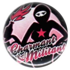 """Zum 25mm Button """"Charmant und Militant"""" für 0,80 € gehen."""