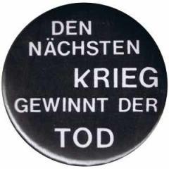 """Zum 25mm Button """"Den nächsten Krieg gewinnt der Tod"""" für 0,78 € gehen."""