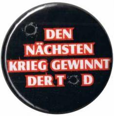 """Zum 25mm Button """"Den nächsten Krieg gewinnt der Tod"""" für 0,80 € gehen."""