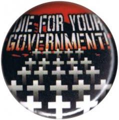 """Zum 25mm Button """"Die For Your Government"""" für 0,78 € gehen."""