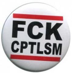 """Zum 25mm Button """"FCK CPTLSM"""" für 0,80 € gehen."""