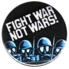 """Zum 25mm Button """"Fight war not wars!"""" für 0,78 € gehen."""