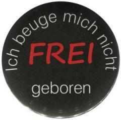 """Zum 25mm Button """"Frei geboren"""" für 0,80 € gehen."""