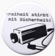 """Zum 25mm Button """"Freiheit stirbt mit Sicherheit"""" für 0,80 € gehen."""