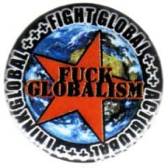 """Zum 25mm Button """"Fuck globalism"""" für 0,80 € gehen."""