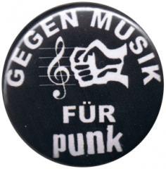 """Zum 25mm Button """"Gegen Musik - für Punk"""" für 0,80 € gehen."""