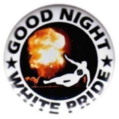 """Zum 25mm Button """"Good night white pride - Feuer"""" für 0,80 € gehen."""
