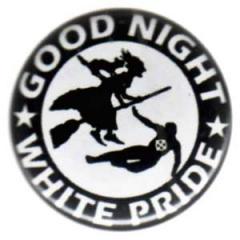 """Zum 25mm Button """"Good night white pride - Hexe"""" für 0,80 € gehen."""