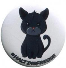 """Zum 25mm Button """"#haltdiefresse Katze"""" für 0,80 € gehen."""