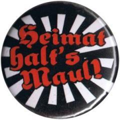 """Zum 25mm Button """"Heimat halt's Maul"""" für 0,78 € gehen."""