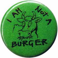 "Zum 25mm Button ""I am not a burger"" für 0,80 € gehen."